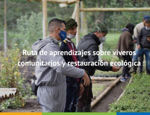 Ruta de aprendizajes sobre viveros comunitarios y restauración ecológica